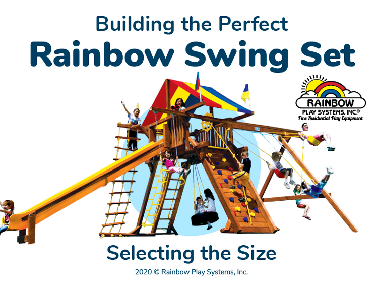 Rainbow Play Systems Selecting the Size