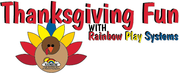 Thanksgiving fun with Rainbow Play Systems