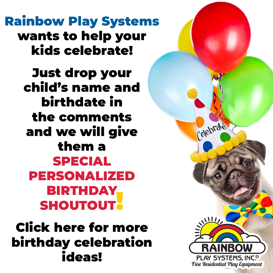 Rainbow Play Systems wants to help you celebrate your birthday